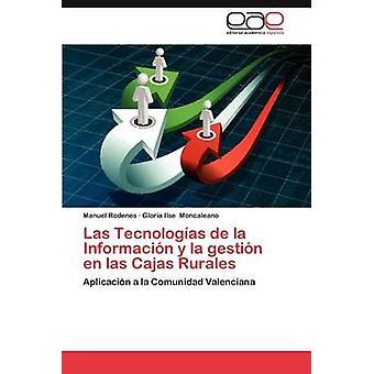Las Tecnologias de La Informacion y La Gestion da Las Cajas Rurales af Rodenes & Manuel