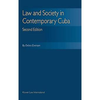 Law Society hedendaagse Cuba tweede editie door Evenson & Debra