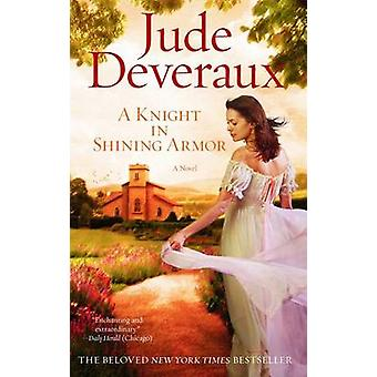 A Knight in Shining Armor by Jude Deveraux - 9781451665635 Book