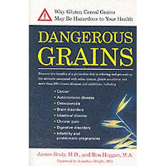 Dangerous Grains - Why Gluten Cereal Grains May be Hazardous to Your H