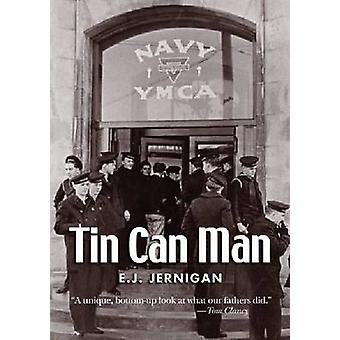 Tin Can Man by E.J. Jernigan - 9781591144243 Book
