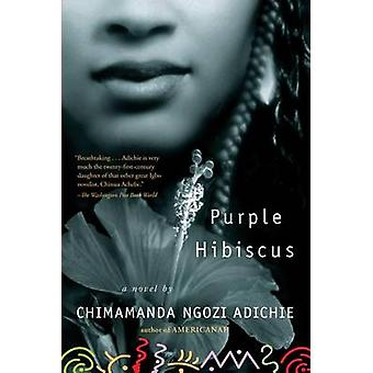 Purple Hibiscus by Chimamanda Ngozi Adichie - 9781616202415 Book