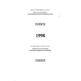 Reports of Judgements - Advisory Opinions and Orders - 1998 Index Repo