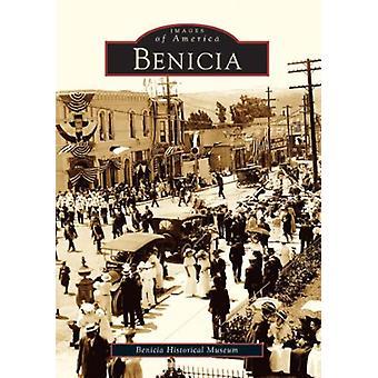 Benicia by Benicia Historical Museum - 9780738529332 Book
