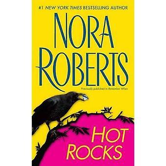 Hot Rocks by Nora Roberts - 9780515147995 Book