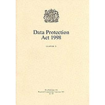 Data Protection Act 1998  Elizabeth II. Chapter 29 by Great Britain