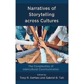 Narratives of Storytelling Across Cultures by DeMars & Tony & et al.