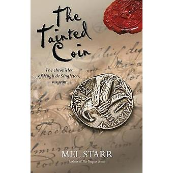 The Tainted Coin by Starr & Mel