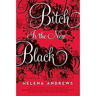 Bitch er den nye sort af Andrews & Helena