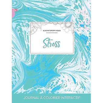 Journal de coloration adulte Stress Illustrations mythiques Bille turquoise by Wegner & Courtney