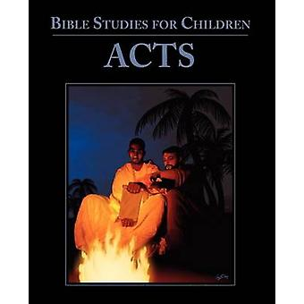Bible Studies for Children Acts by KidzFirst