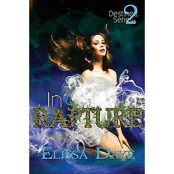 In Rapture by Daye & Elissa