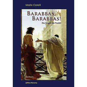 Barabbas Barabbas by Corelli & Marie