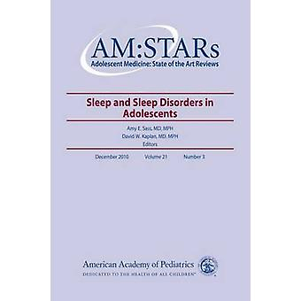 AM -STARs - Sleep and Sleep Disorders in Adolescents by David Kaplan -