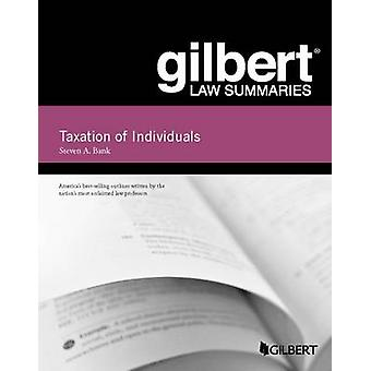 Gilbert Law Summaries - Taxation of Individuals (22nd Revised edition