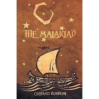 The Malakiad by Gustavo Bondoni - 9781684330270 Book