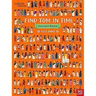 British Museum - Find Tom in Time - Ancient Rome by Fatti Burke - 9781
