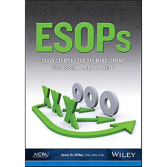 ESOPs - Savvy Strategy for Tax Management - Succession - and Continuit