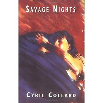 Savage Nights by Cyril Collard - William Rodarmor - 9780704301924 Book