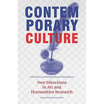 Contemporary Culture - New Directions in Arts and Humanities Research