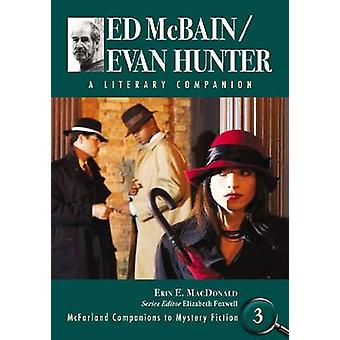 Ed McBain/Evan Hunter - A Literary Companion by Erin E. MacDonald - 97