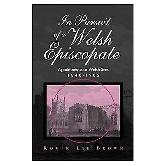 In Pursuit of a Welsh Episcopate  (Bangor History of Religion)
