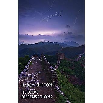 Herod's Dispensations by Harry Clifton - 9781780374512 Book