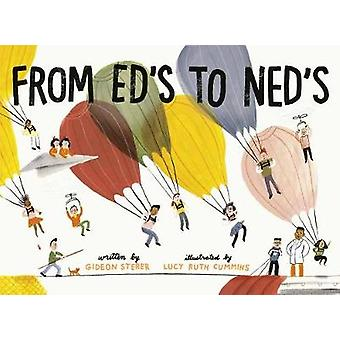 From Ed's to Ned's by Gideon Sterer - 9780525648062 Book
