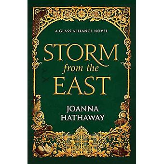 Storm from the East by Joanna Hathaway - 9780765396440 Book