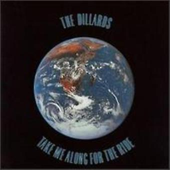 Dillards - Take Me Along for the Ride [CD] USA import