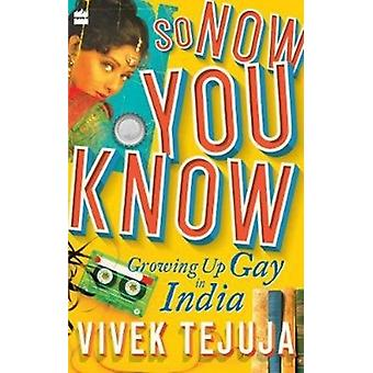 So Now You Know by Tejuja & Vivek