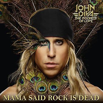 Diva,John & Rockets Of Love - Mama Said Rock Is Dead [Vinyl] USA import