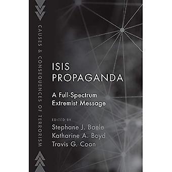 ISIS-propaganda: Täyden spektrin ääriviesti (terrorismin syyt ja seuraukset)