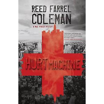 Hurt Machine by Reed Farrel Coleman - 9781440531996 Kitap