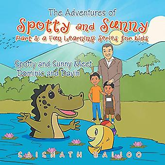 The Adventures of Spotty and Sunny Part 3 - A Fun Learning Series for