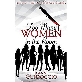 Too Many Women in the Room by Joanne Guidoccio - 9781509214549 Book
