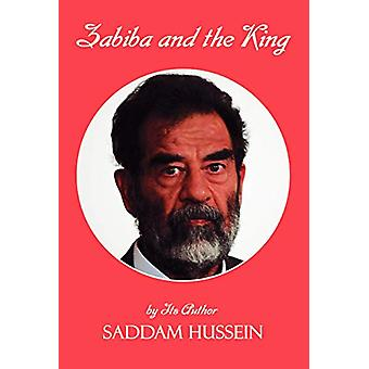 Zabiba and the King by Saddam Hussein - 9781589396135 Book