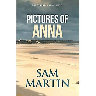 Pictures of Anna by Sam Martin - 9781913142063 Book