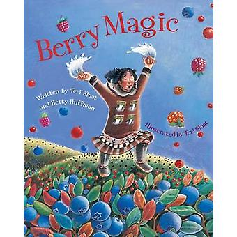 Berry Magic by Teri Sloat - 9781943328123 Book