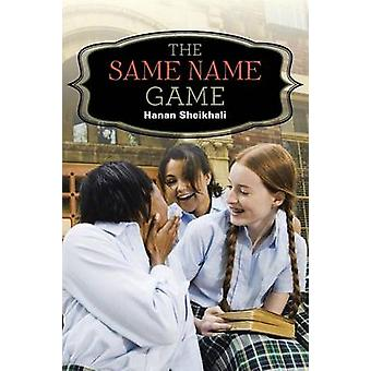 The Same Name Game door Hanan Sheikhali