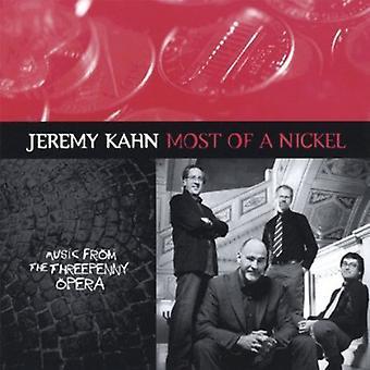 Jeremy Kahn - useimmat nikkelin [CD] Yhdysvallat tuoda