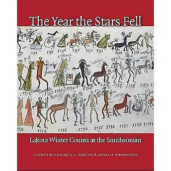 The Year the Stars Fell by Edited by Candace S Greene & Edited by Russell Thornton