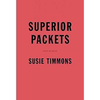 Superior Packets by Susie Timmons