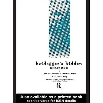 Heidegger's Hidden Sources