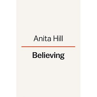 Believing by Anita Hill