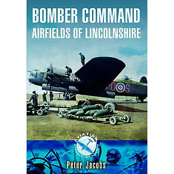 Bomber Command Airfields of Lincolnshire Aviation Heritage Trail