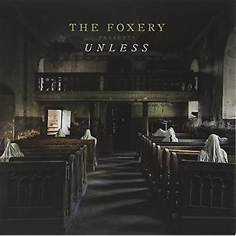 Foxery - es sei denn, [Vinyl] USA importieren