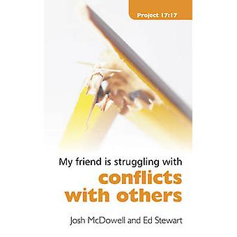 Struggling With Conflicts With Others by Josh McDowell & Ed Stewart