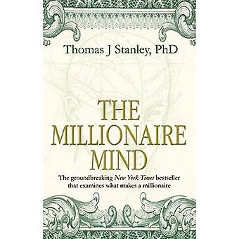 The Millionaire Mind by Thomas J. Stanley - 9780553813647 Book