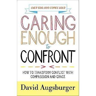 Opiekuńczy, aby stawić czoła - jak przekształcić konflikt ze współczuciem